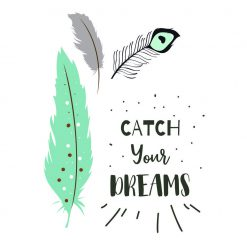 Poster Catch your Dreams